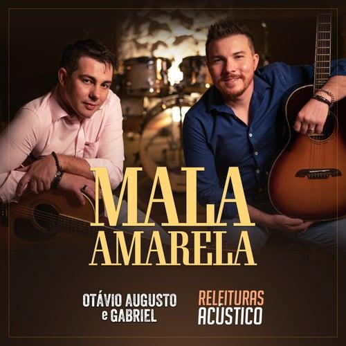 Releituras: Mala Amarela (Acústico) de Otávio Augusto E Gabriel