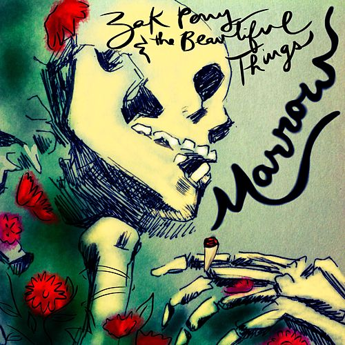 Marrow by Zak Perry and the beautiful things