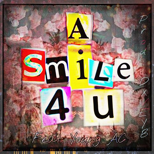 A Smile 4 U by YC