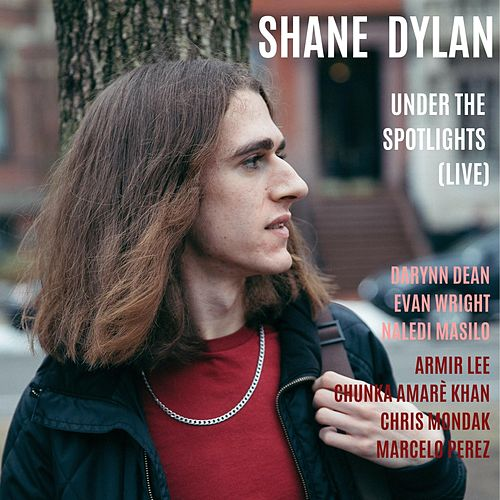 Under the Spotlights (Live) by Shane Dylan