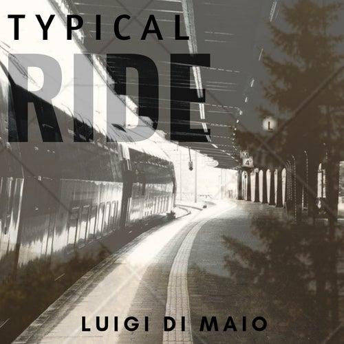 Typical Ride by Luigi Di Maio