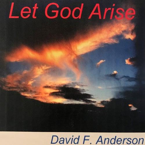 Let God Arise by David