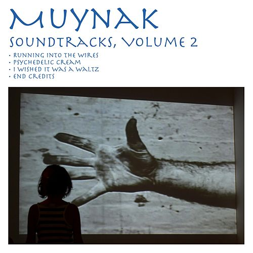 Soundtracks, Vol. 2 di Muynak