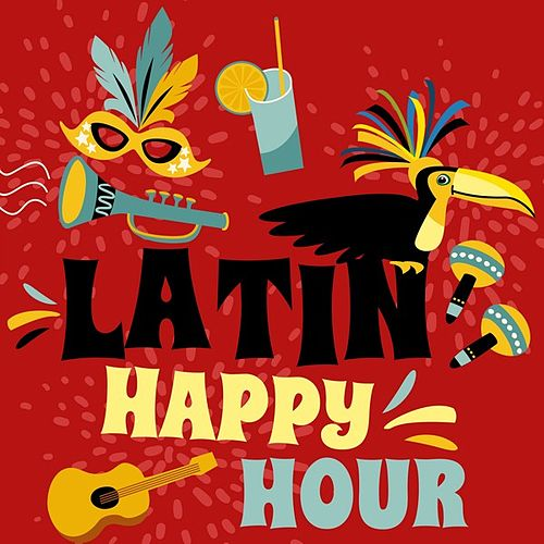 Latin Happy Hour de Various Artists