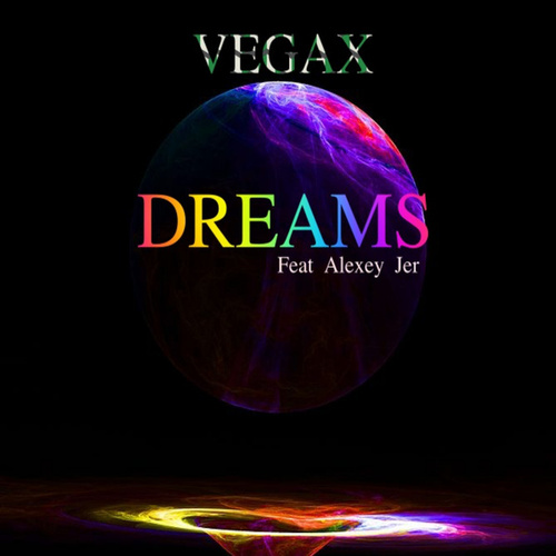 Dreams (Extended Mix) de Vegax