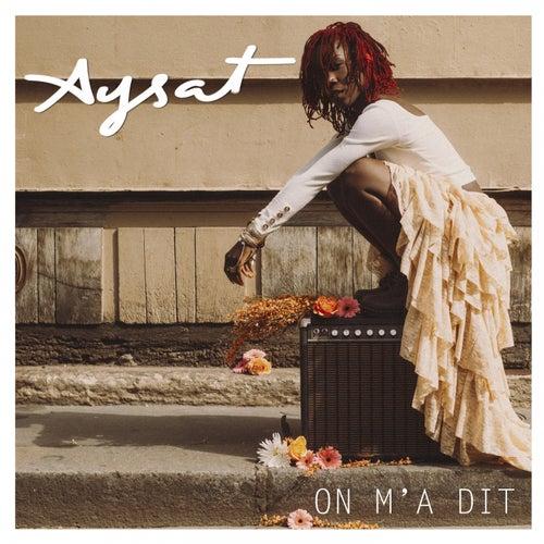 On m'a dit de Aysat