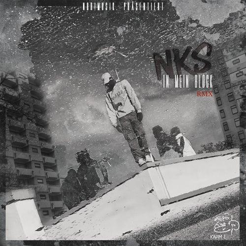 NKS In Mein Block (Ekambi Remix) von Kwame