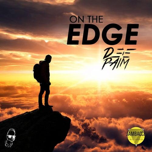 On the edge by Deep Aim