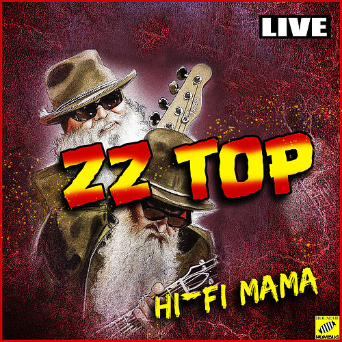 ZZ Top - Hi Fi Mama (Live) von ZZ Top