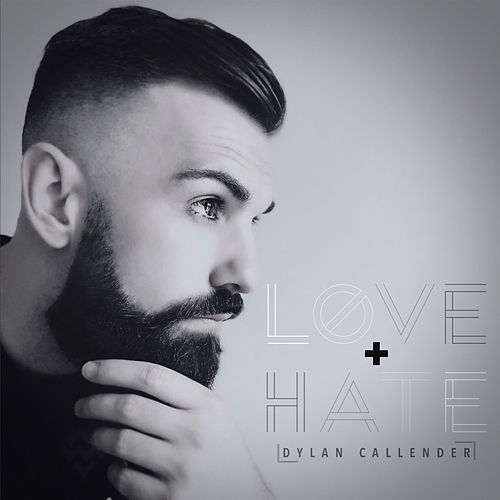 Love + Hate de Dylan Callender