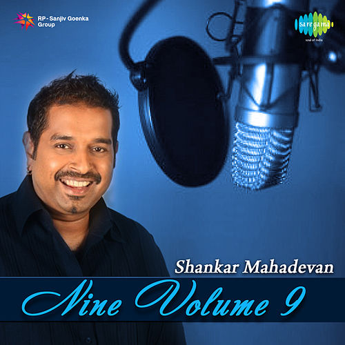 Nine, Vol. 9 by Shankar Mahadevan