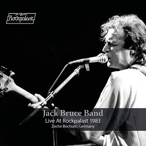 Live at Rockpalast (Live, Bochum, 1983) by Jack Bruce