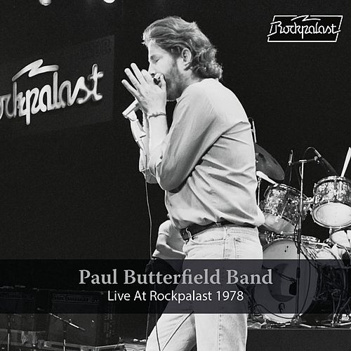 Live at Rockpalast (Live, Essen, 1978) de Paul Butterfield