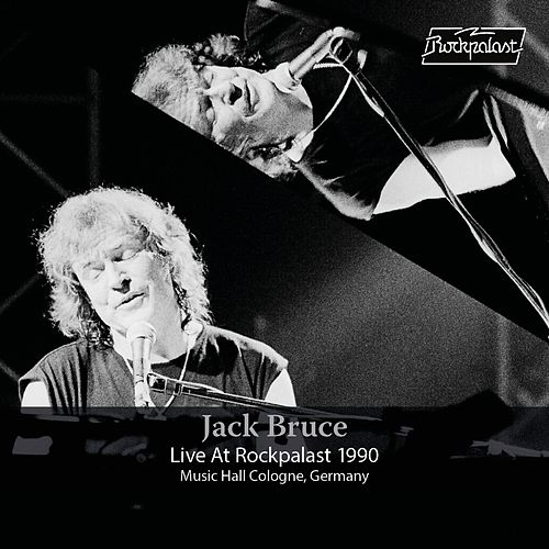 Live at Rockpalast (Live, Cologne, 1990) by Jack Bruce