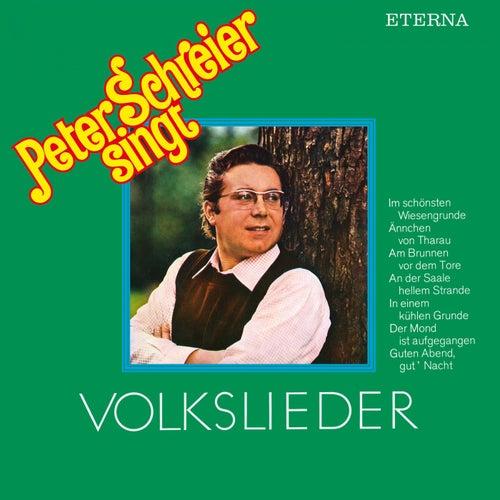 Peter Schreier singt Volkslieder (Remastered Reissue) von Peter Schreier