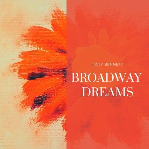 Broadway Dreams by Tony Bennett