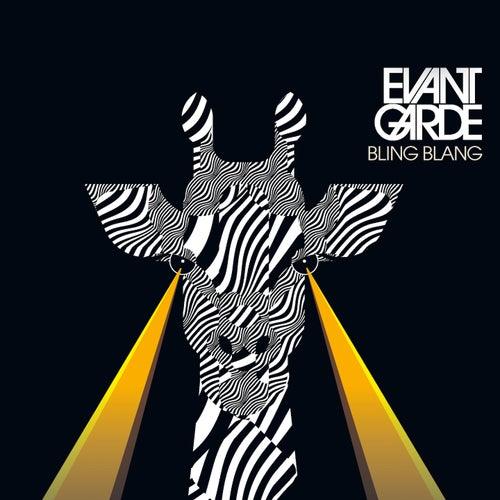 Bling Blang by Evantgarde