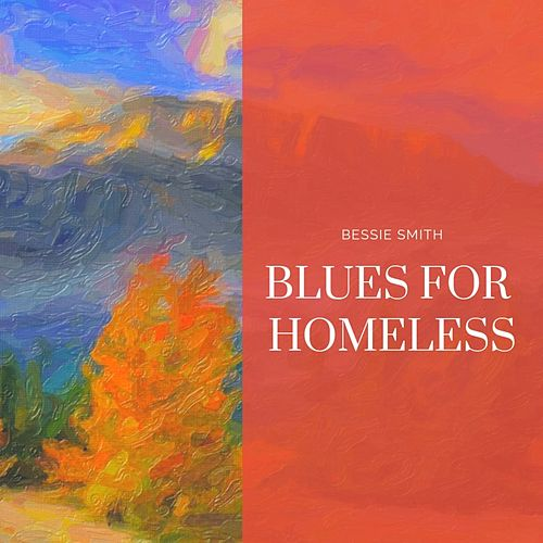 Blues for Homeless von Bessie Smith