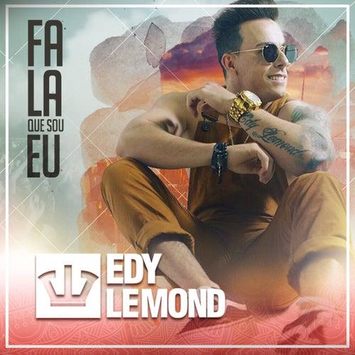 Fala Que Sou Eu de Edy Lemond