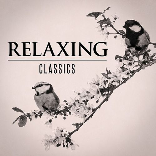 Relaxing Classics de Various Artists