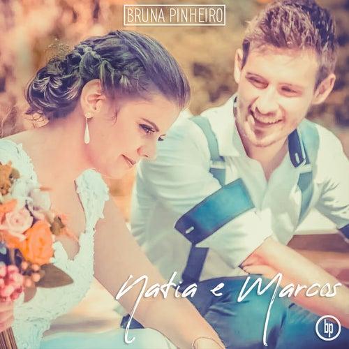 Natia e Marcos de Bruna Pinheiro