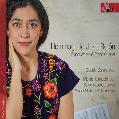Hommage to José Rolón by Claudia Corona