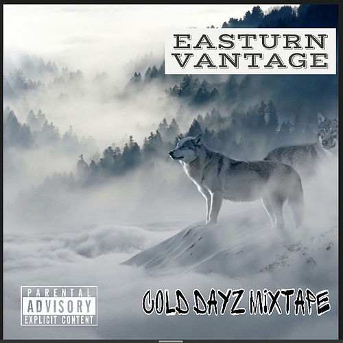 Cold Dayz by Easturn Vantage