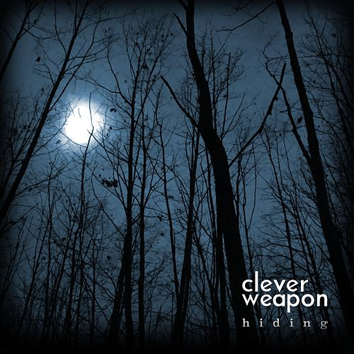 Hiding by Clever Weapon