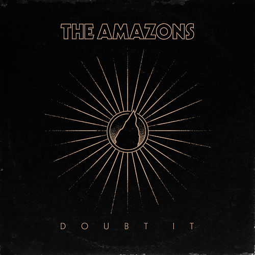 Doubt It by The Amazons