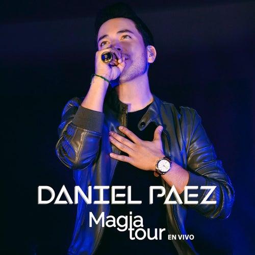 Magia Tour (En Vivo) de Daniel Paez
