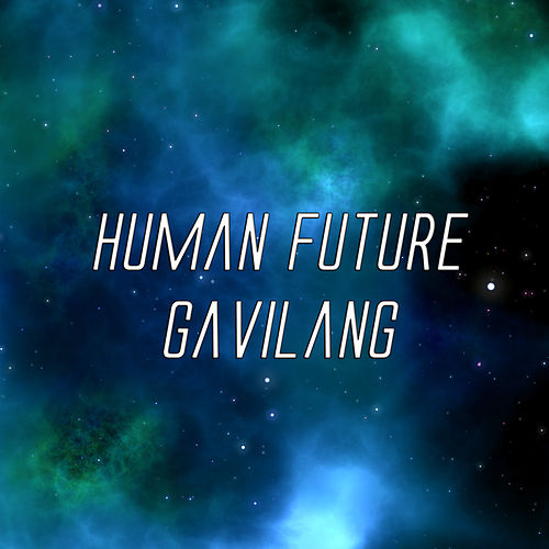 Human Future by GavilanG