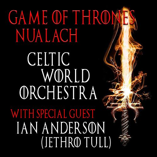 Game of Thrones Nuálach by Celtic World Orchestra