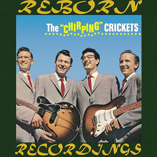 The Chirping Crickets (HD Remastered) by Buddy Holly