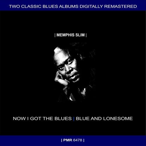 Two Originals: Now I Got The Blues & Blue And Lonesome (Original Recordings Remastered) de Memphis Slim