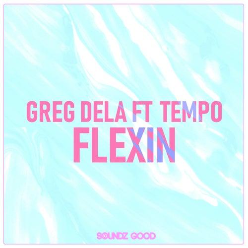 Flexin de Greg Dela