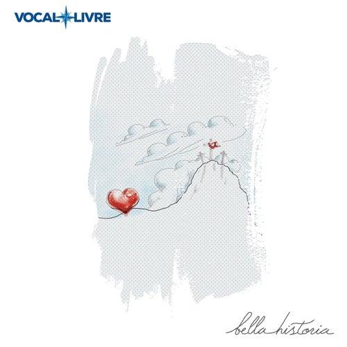 Bella Historia by Vocal Livre