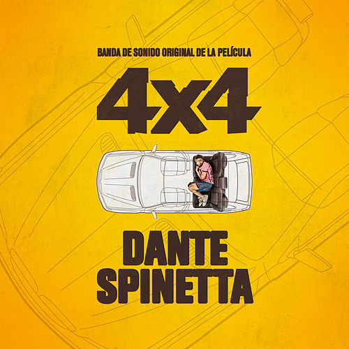 Soundtrack 4x4 de Dante Spinetta