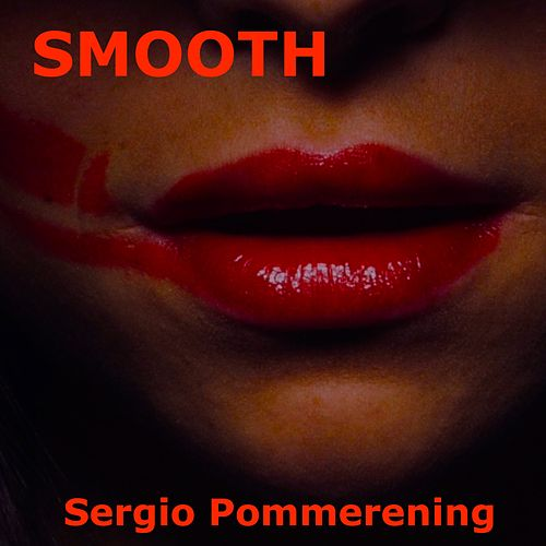 Smooth by Sergio Pommerening