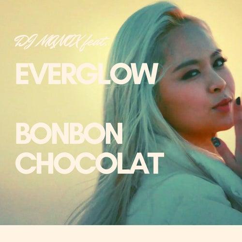 Bonbon Chocolat (feat. EVERGLOW) de DJ Manox