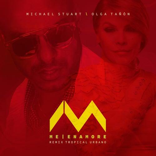 Me Enamore (Remix Tropical Urbano) de Michael Stuart
