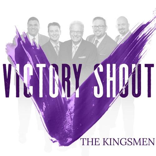 Victory Shout by Kingsmen