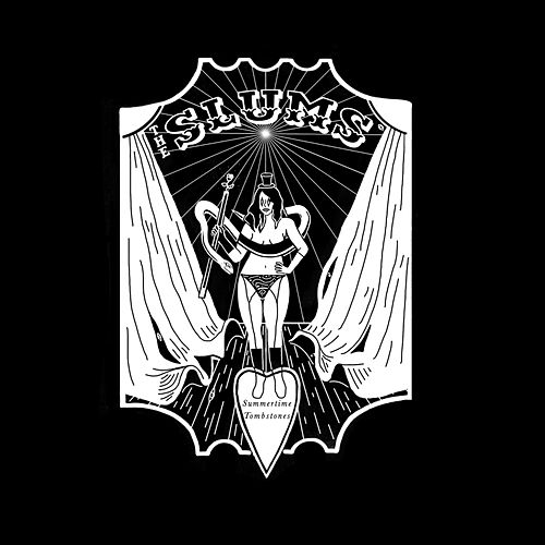 Summertime Tombstones I (Demo) de The Slums