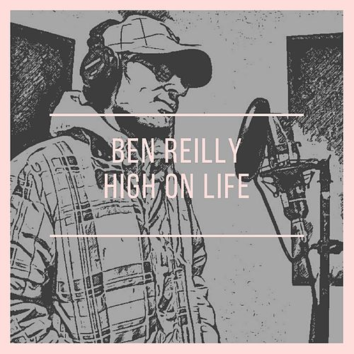 High on Life de Ben Reilly