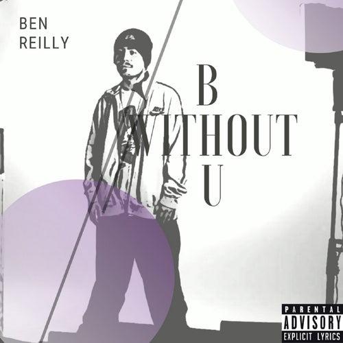 B Without U de Ben Reilly