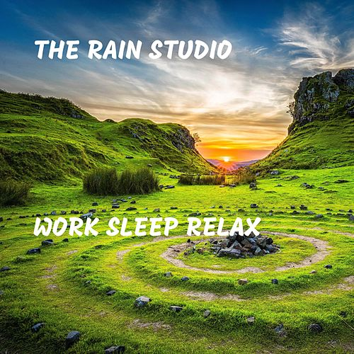 Work Sleep Relax de The Rain Studio