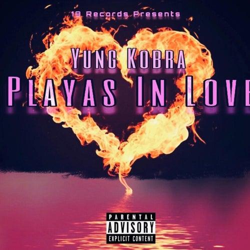 Players In Love von Yung Kobra