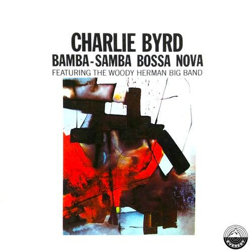 Bamba Samba Bossa Nova von Charlie Byrd