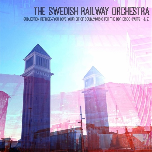 Subjection Reprise EP by The Swedish Railway Orchestra