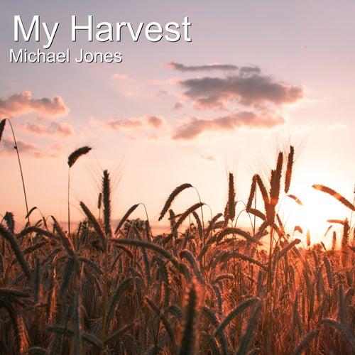 My Harvest de Michael Jones
