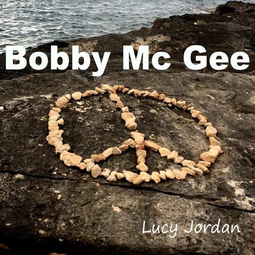 Bobby Mc Gee von Lucy Jordan